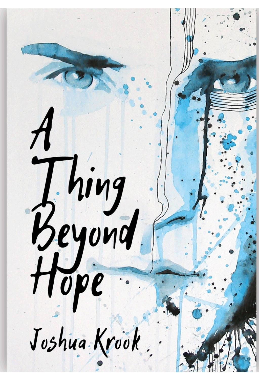 https://www.amazon.com/dp/B07DW8Y399/ref=sr_1_2?ie=UTF8&qid=1529566269&sr=8-2&keywords=a+thing+beyond+hope